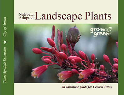 The Native and Adapted Landscape Plants GrowGreen Guide