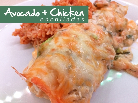 An Avocado and Chicken Enchiladas Recipe From Home Style Austin